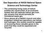 gas separation at nasa national space science and technology center