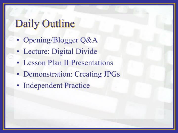 Daily Outline
