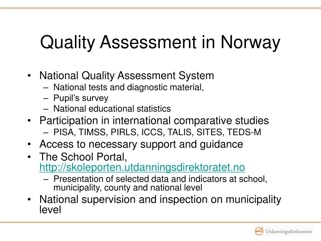 Quality Assessment in Norway