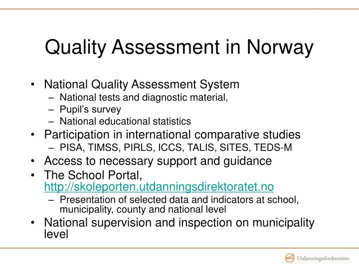 Quality assessment in norway l.jpg