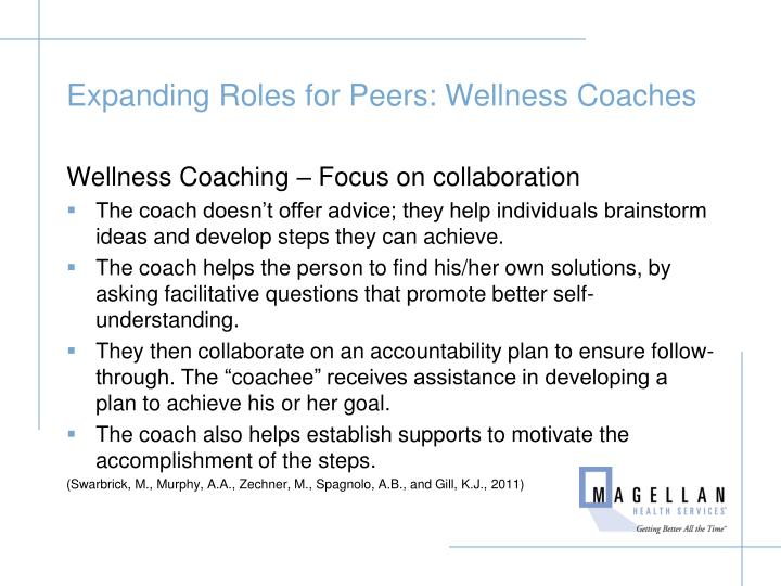 Expanding Roles for Peers: Wellness Coaches