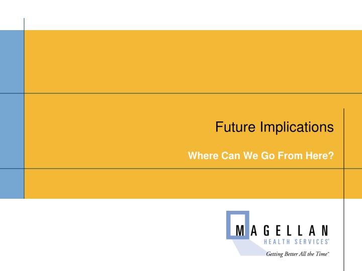 Future Implications