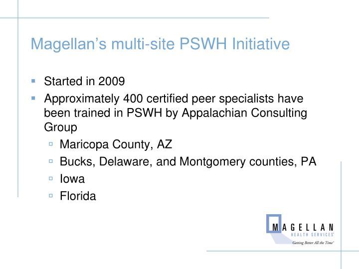 Magellan's multi-site PSWH Initiative