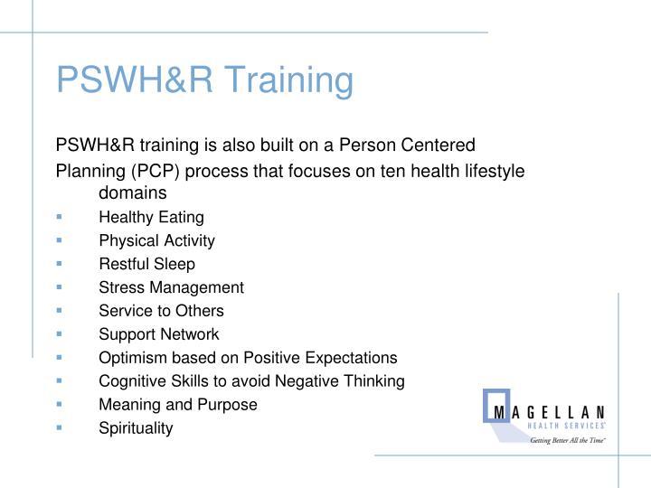 PSWH&R Training