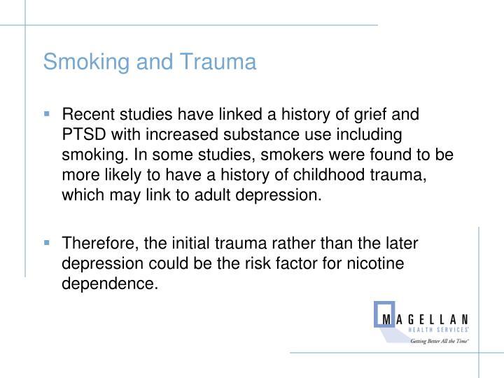 Smoking and Trauma