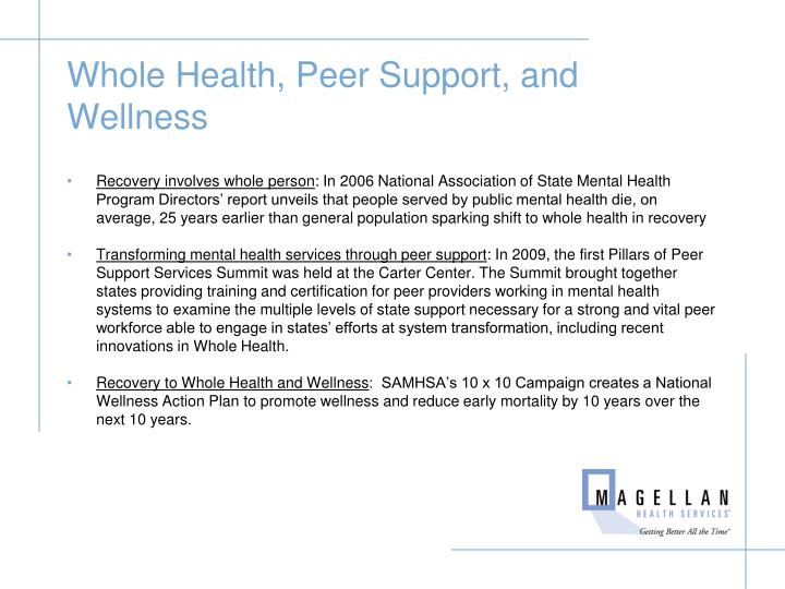 Whole Health, Peer Support, and Wellness
