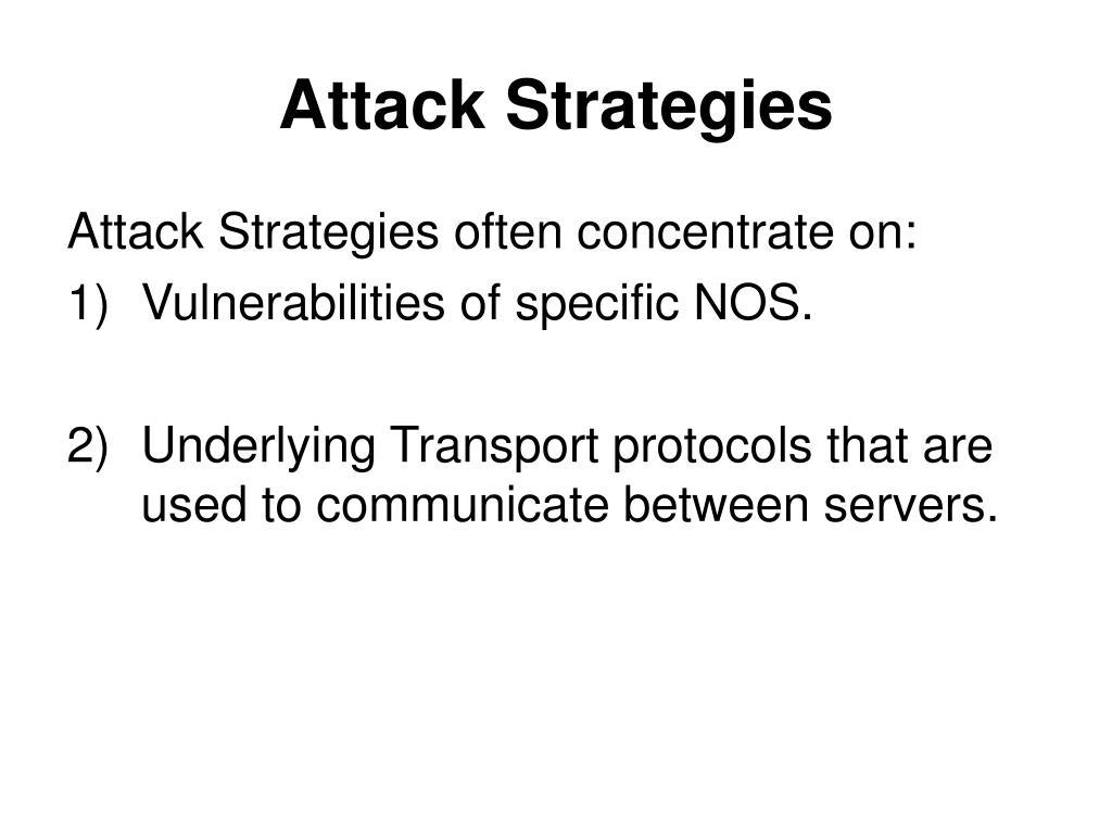 Attack Strategies