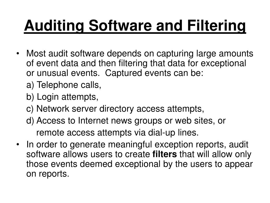 Auditing Software and Filtering