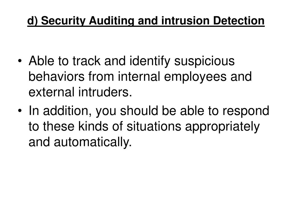 d) Security Auditing and intrusion Detection
