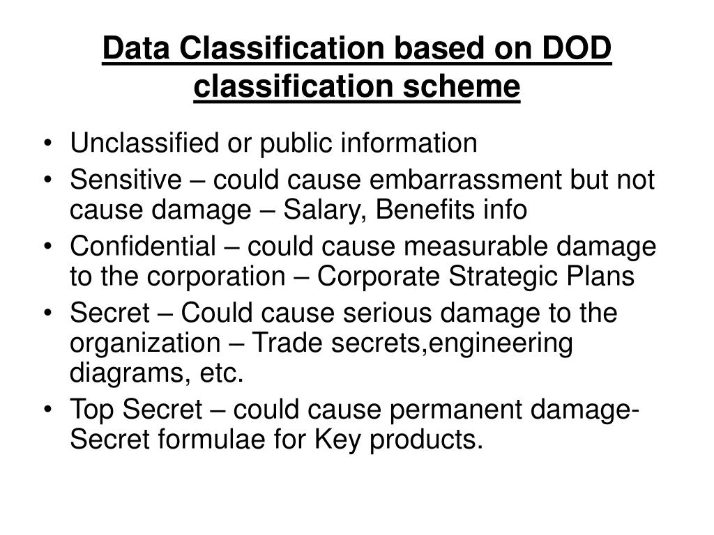 Data Classification based on DOD classification scheme