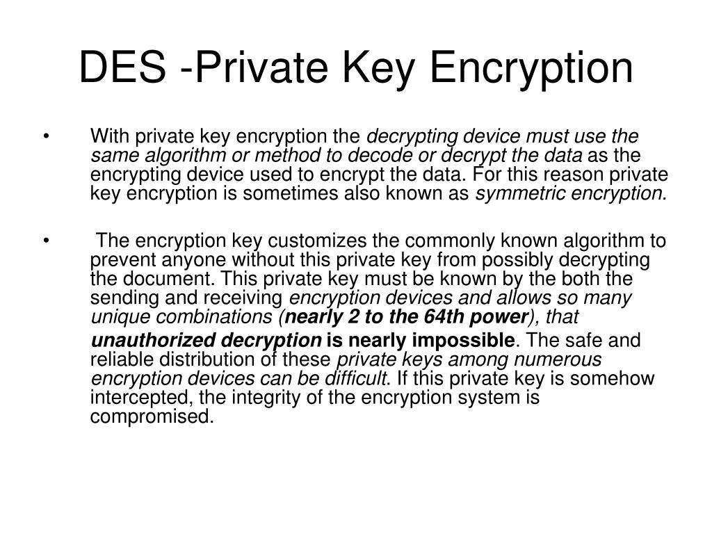 DES -Private Key Encryption