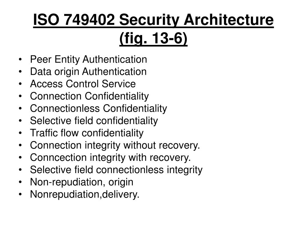 ISO 749402 Security Architecture (fig. 13-6)