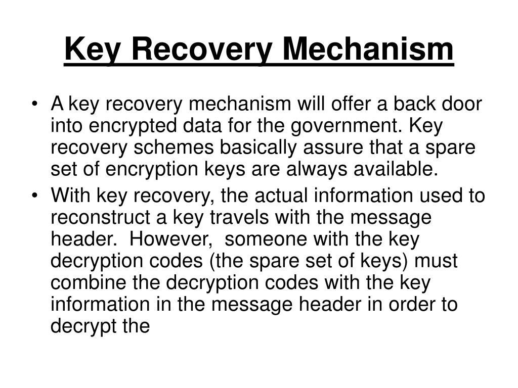 Key Recovery Mechanism