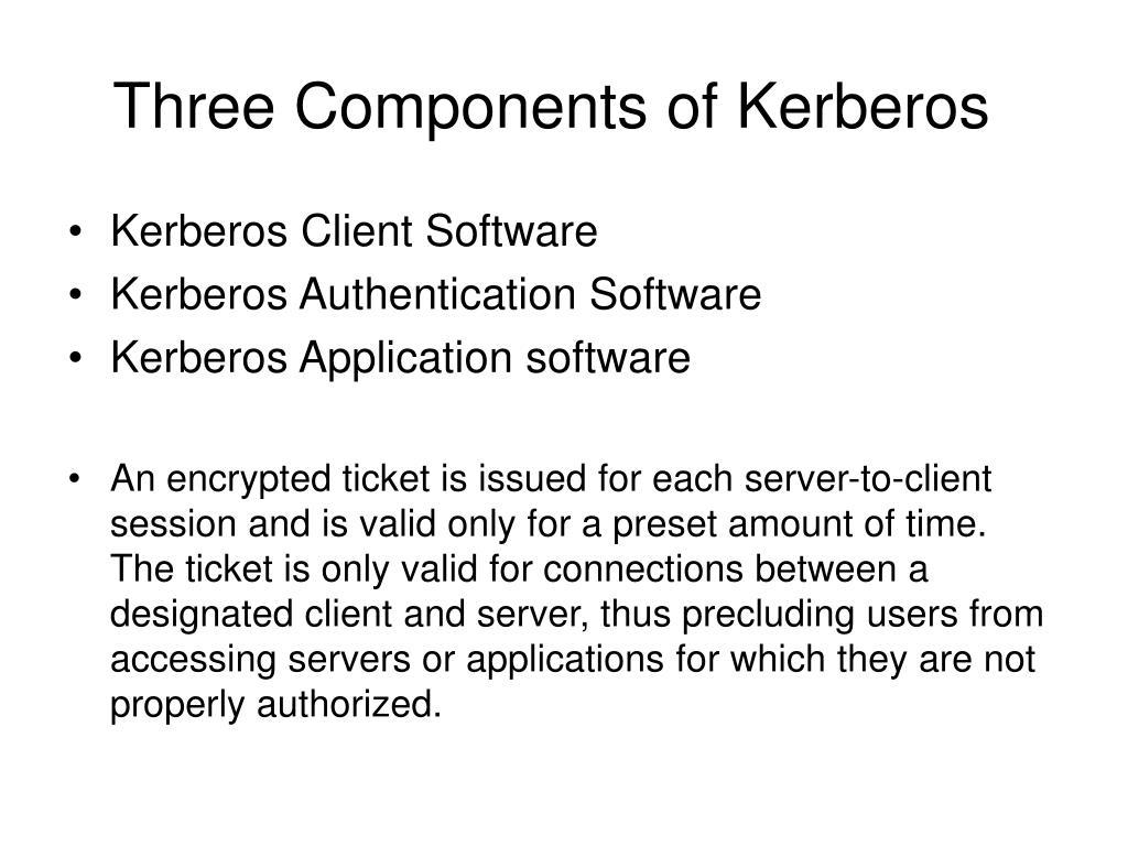Three Components of Kerberos