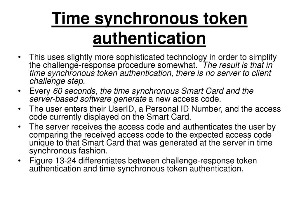 Time synchronous token authentication