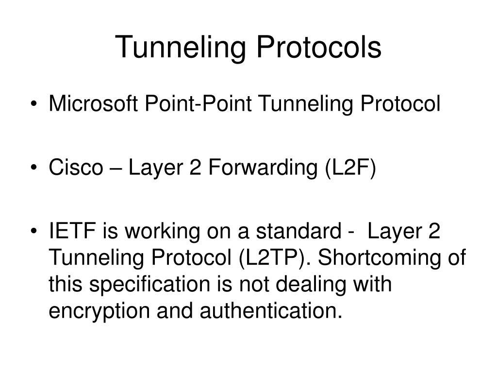 Tunneling Protocols