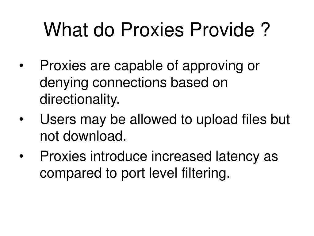What do Proxies Provide ?