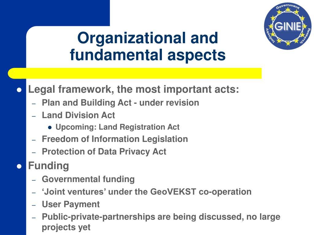 Organizational and fundamental aspects