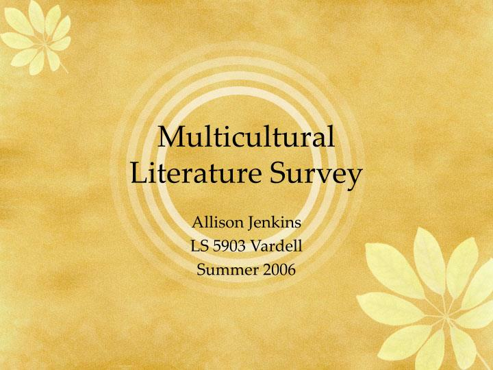 Multicultural literature survey