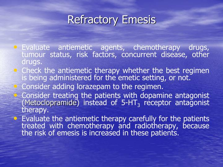 Refractory Emesis