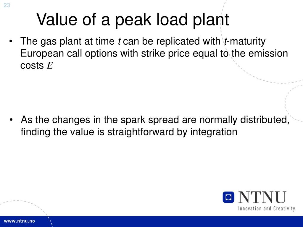 Value of a peak load plant