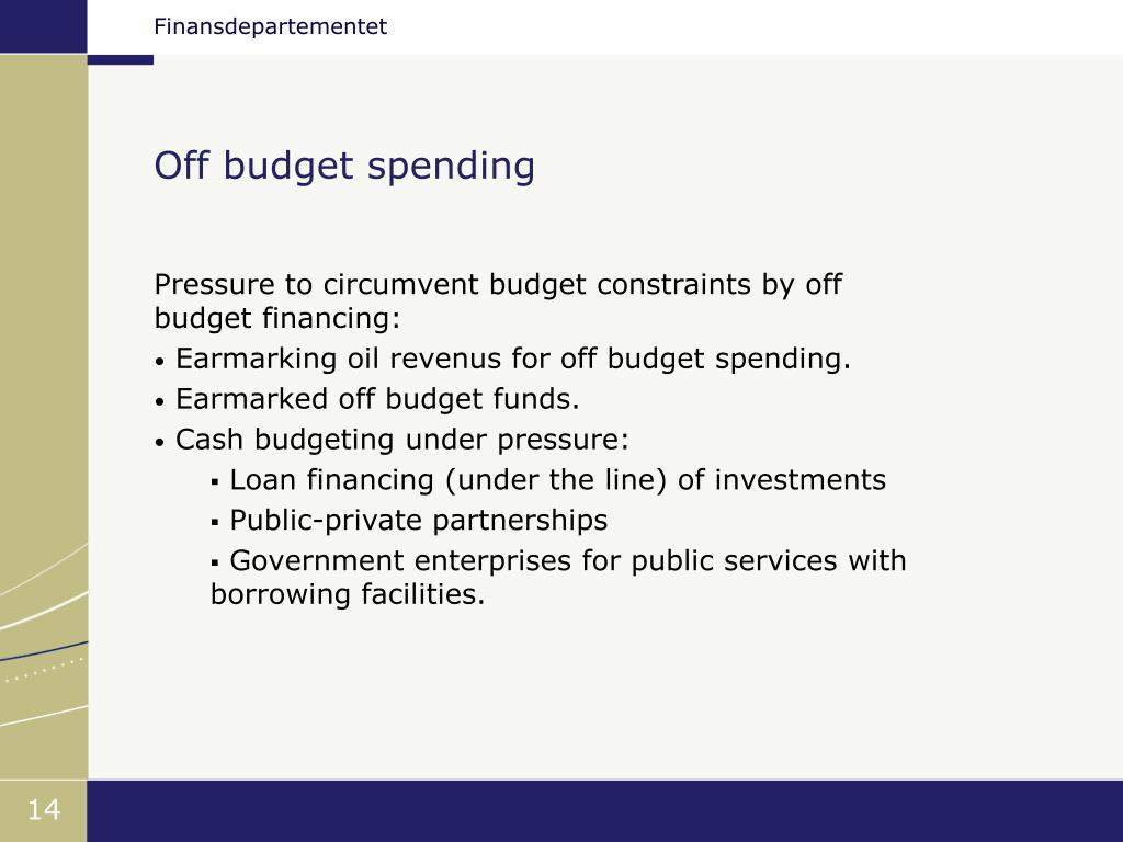 Off budget spending