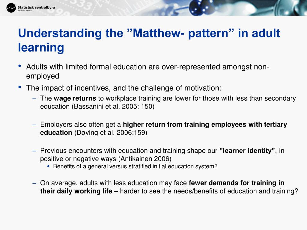 "Understanding the ""Matthew- pattern"" in adult learning"