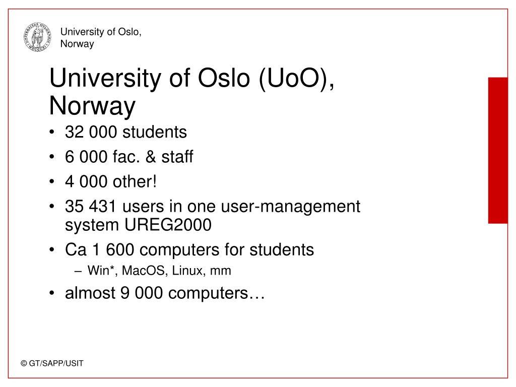 University of Oslo (UoO), Norway