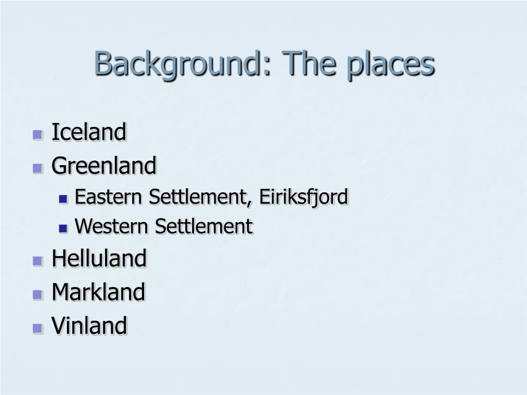 Background: The places