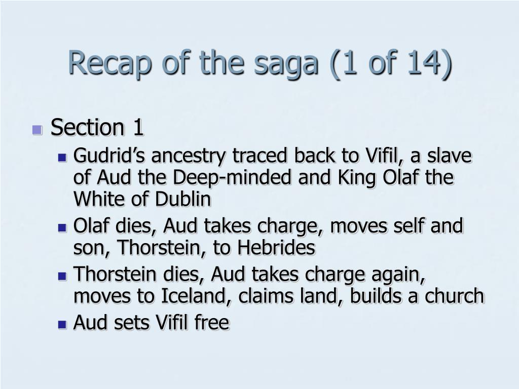 Recap of the saga (1 of 14)