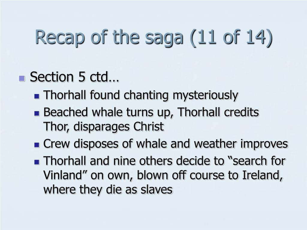 Recap of the saga (11 of 14)