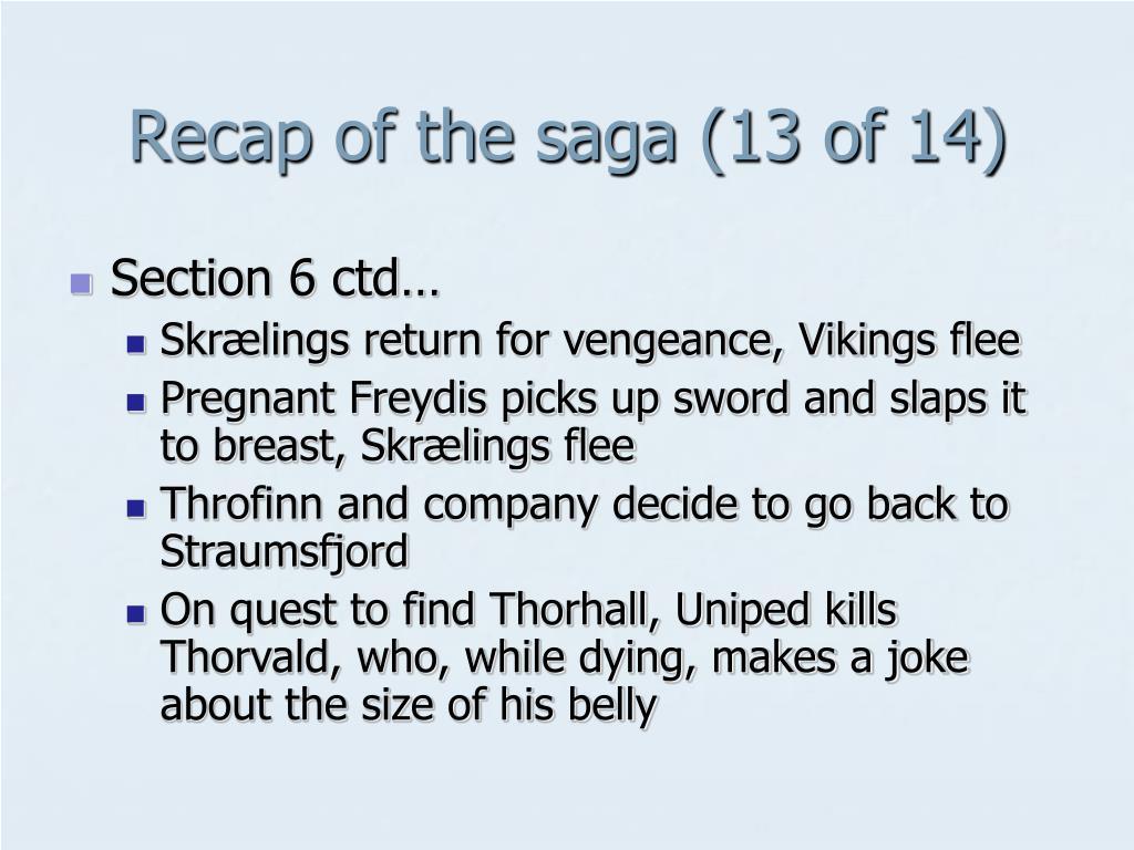 Recap of the saga (13 of 14)
