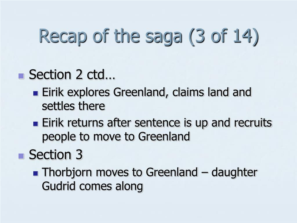 Recap of the saga (3 of 14)