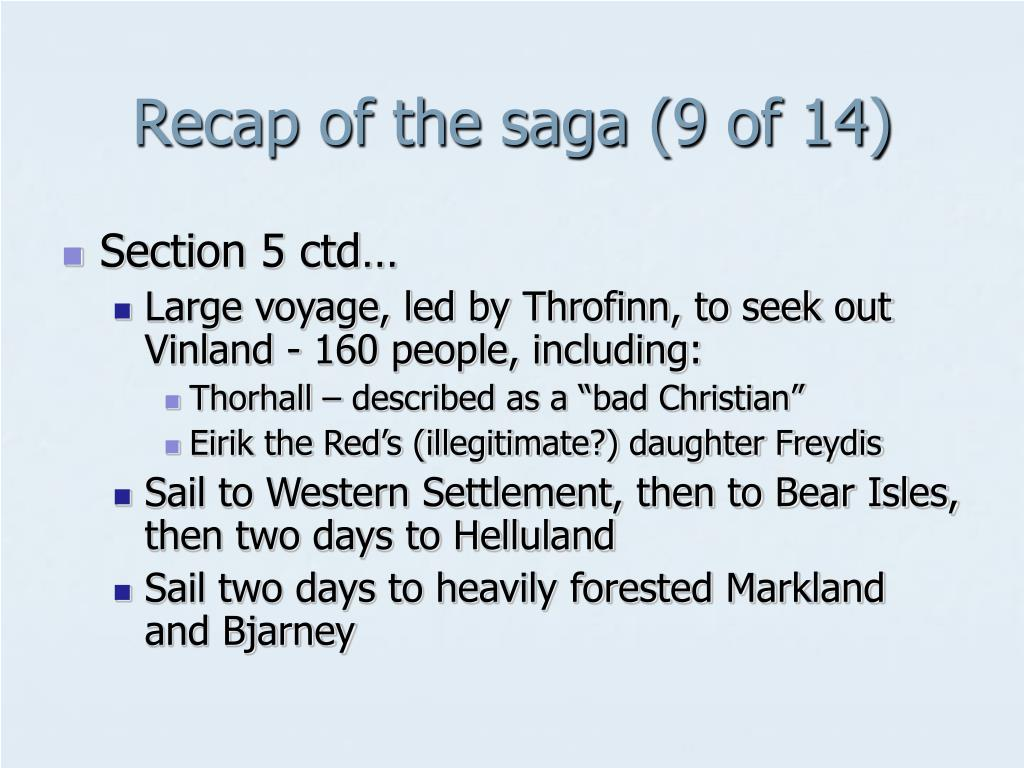 Recap of the saga (9 of 14)