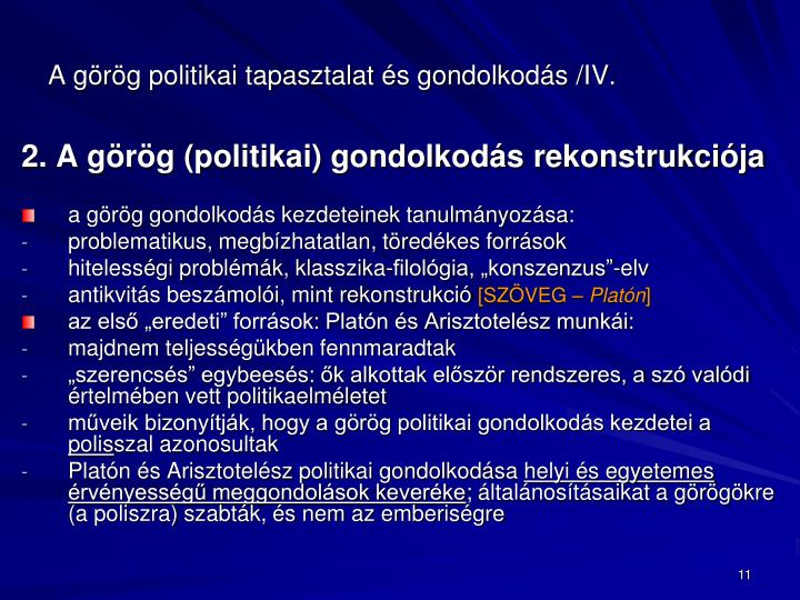 A görög politikai tapasztalat és gondolkodás /I