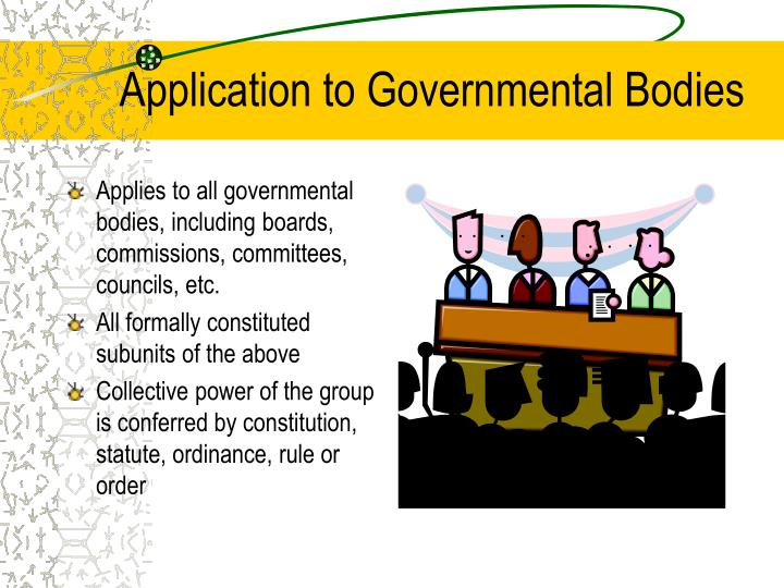 Application to Governmental Bodies