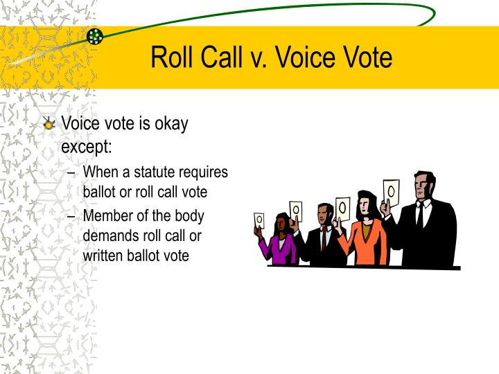 Roll Call v. Voice Vote