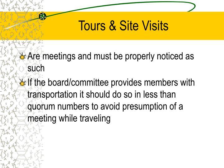 Tours & Site Visits