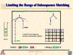 limiting the range of subsequence matching