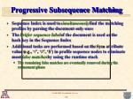 progressive subsequence matching13