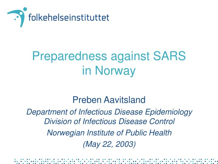 Preparedness against sars in norway