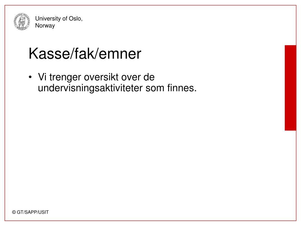 Kasse/fak/emner