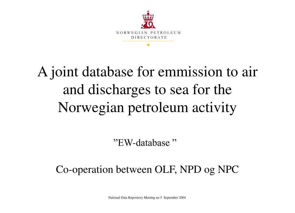 A joint database for emmission to air and discharges to sea for the Norwegian petroleum activity