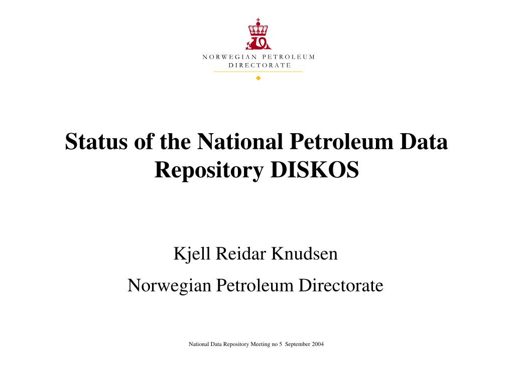 Status of the National Petroleum Data Repository DISKOS