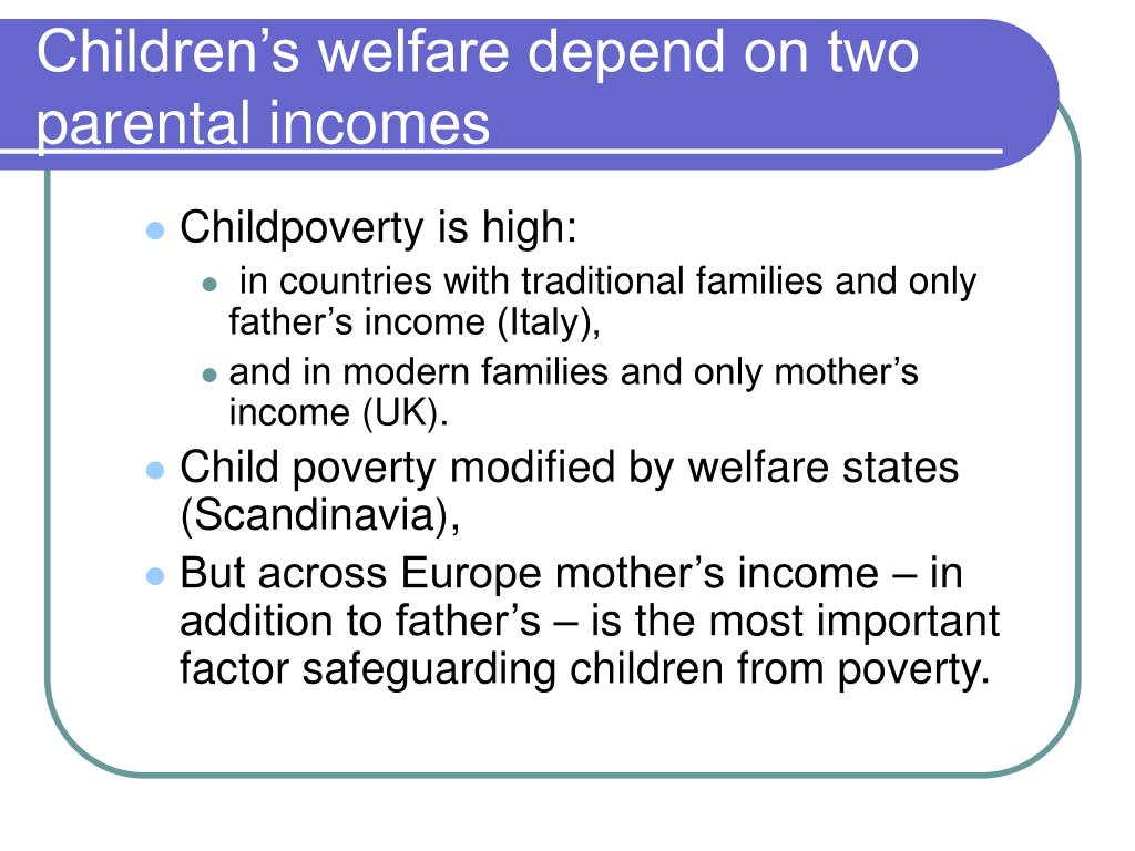 Children's welfare depend on two parental incomes