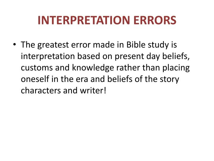 INTERPRETATION ERRORS