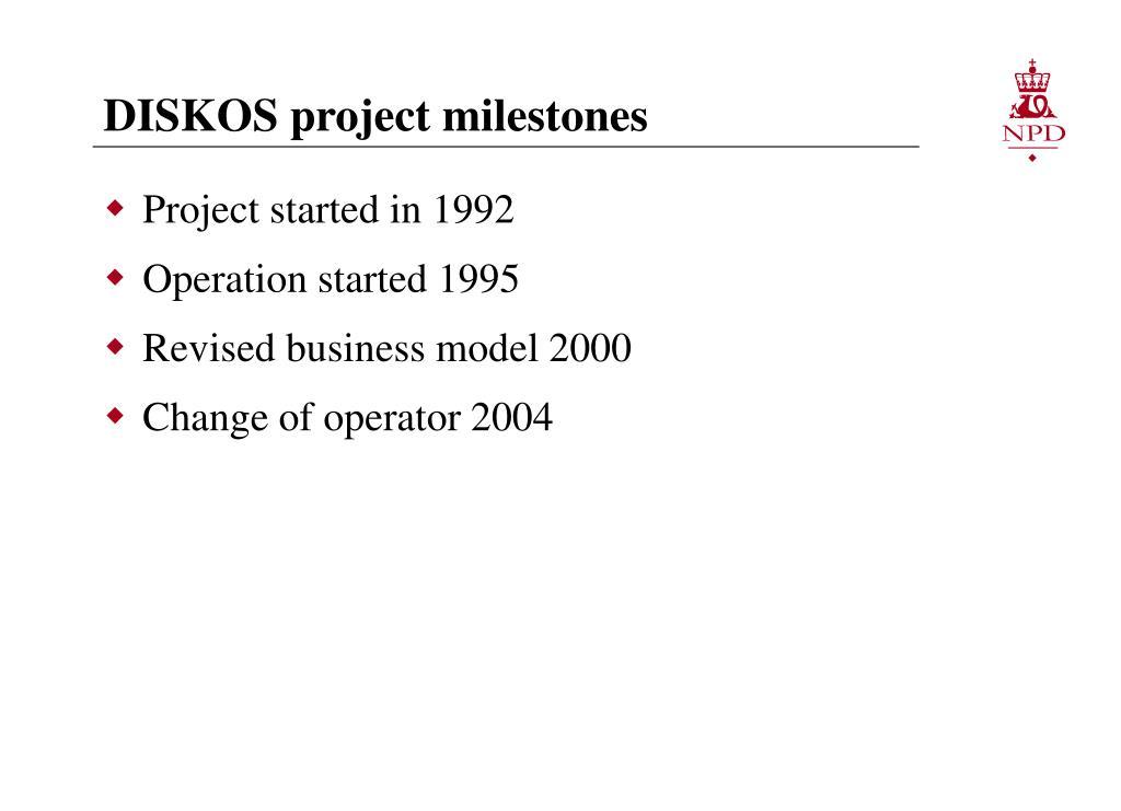 DISKOS project milestones