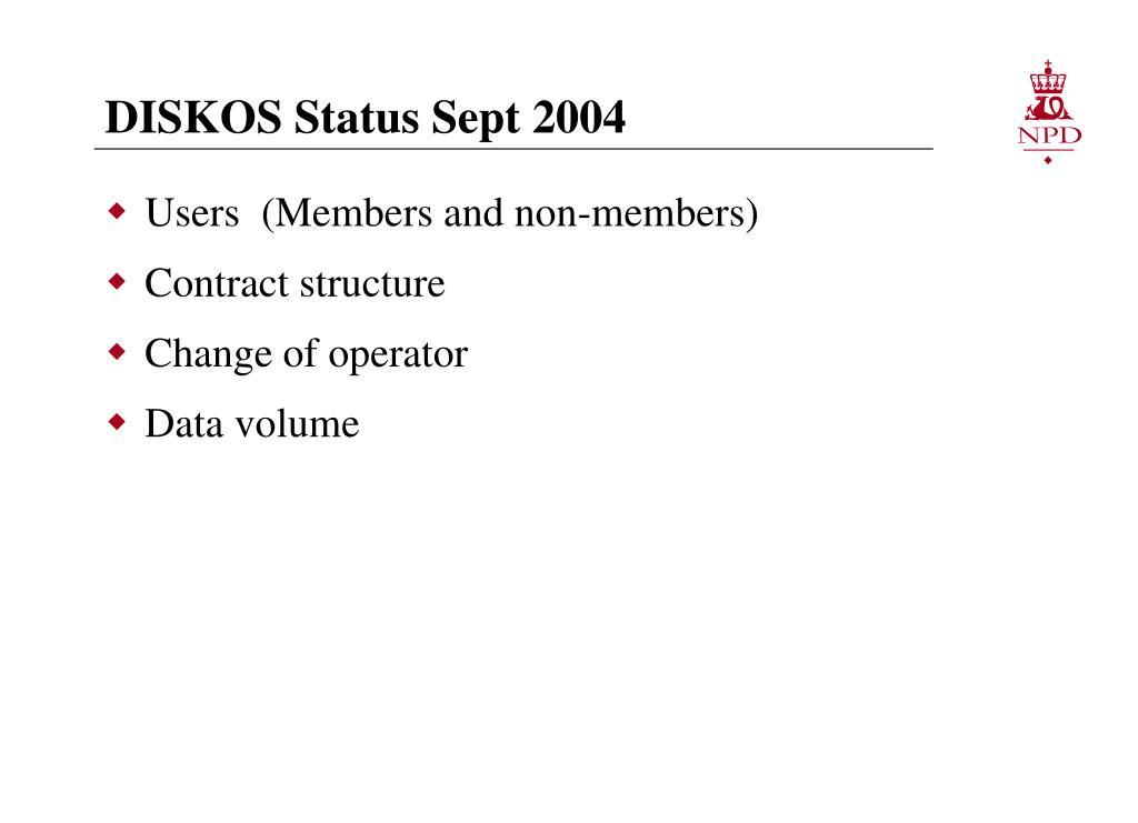 DISKOS Status Sept 2004
