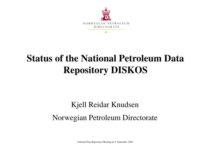 Status of the national petroleum data repository diskos l.jpg
