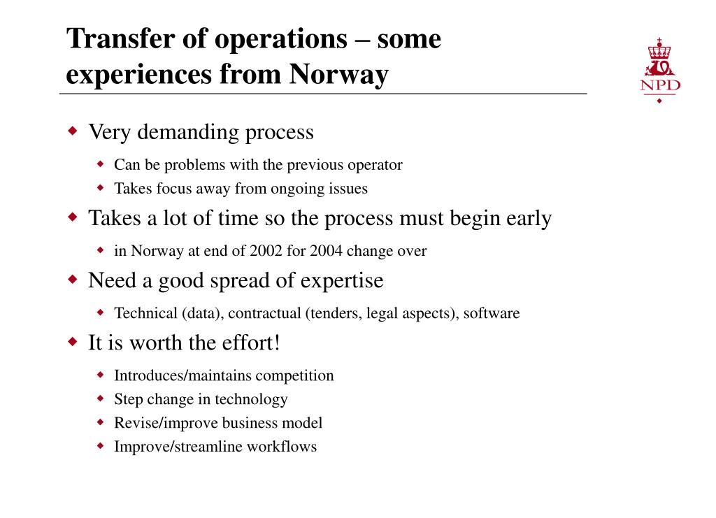 Transfer of operations – some experiences from Norway